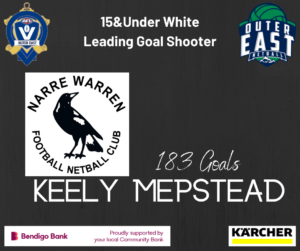 15 & UNDER WHITE LEADING GOAL SHOOTER- KEELY MEPSTEAD